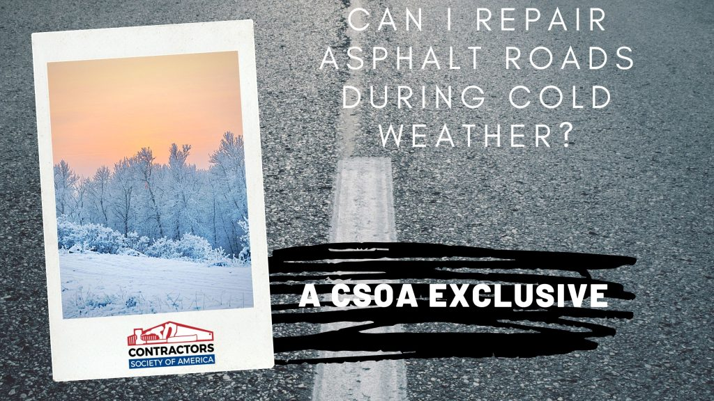 Can I Repair Asphalt Roads During Cold Weather?