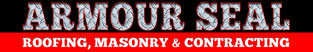 Armour Seal Roofing, Masonry & Contracting
