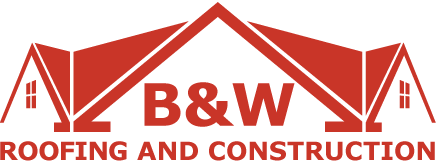 B&W Roofing and Construction