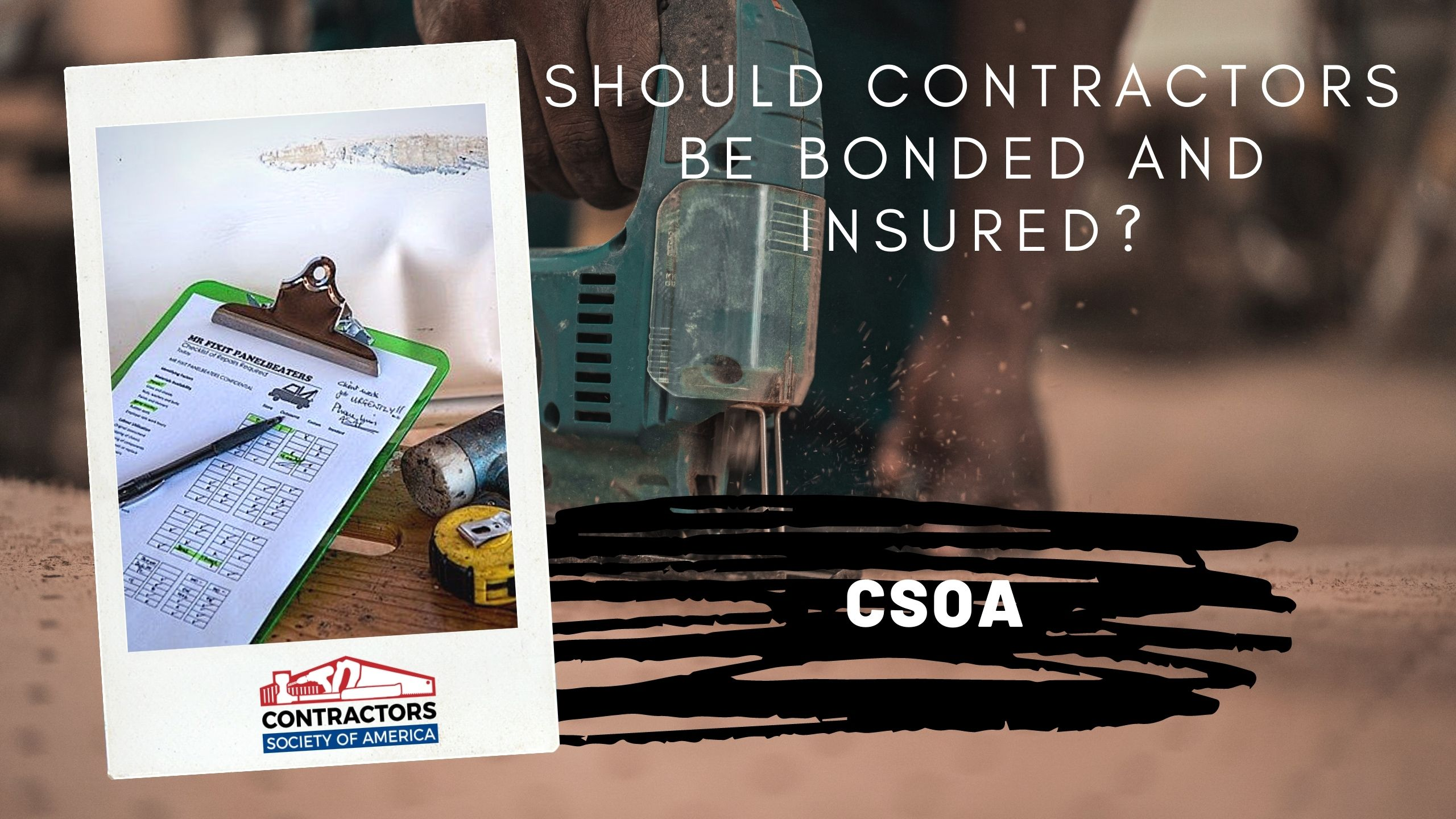 Should Contractors Be Bonded and Insured (Blog Cover)